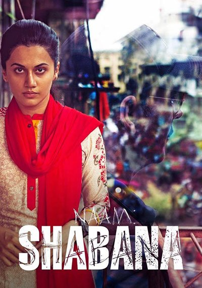 taapsee pannu on the poster of the spy thriller naam shabana