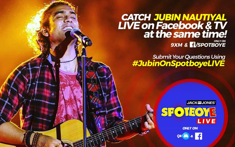 SPOTBOYE LIVE: Kaabil Singer Jubin Nautiyal Live On Facebook And 9XM!
