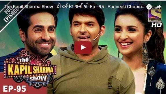 the kapil sharma show episode 95 parineeti chopra and ayushmann khurana