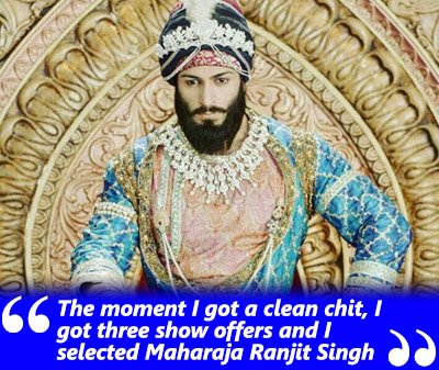 shaleen bhanot interview i got offered maharaja ranjit singh sson after getting a clean chit