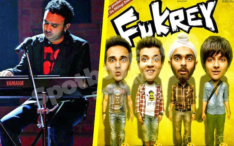 Ram Sampath will not compose for Fukrey 2