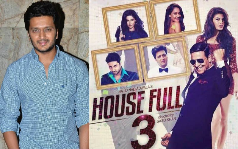 Riteish Deshmukh holding up Housefull 3?