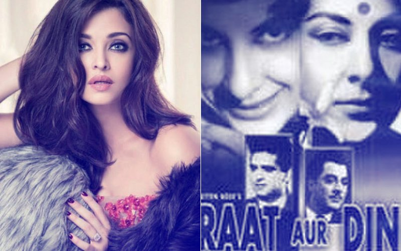 CONFIRMED: Aishwarya Rai To Recreate Nargis' Multiple Personality Disorder Role From Raat Aur Din