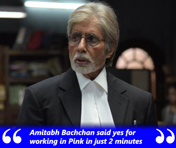 amitabh bachchan said yes for pink in two minutes