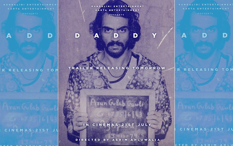 New Poster of Daddy Out, Arjun Rampal Starrer's Trailer To Release Tomorrow