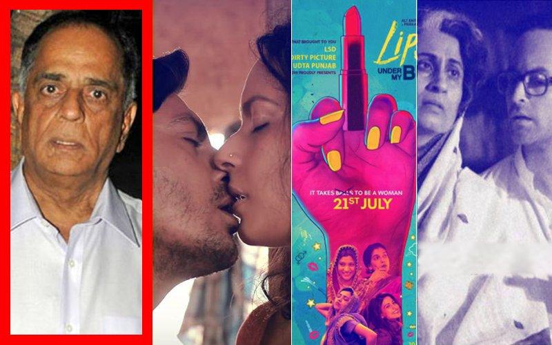 Reason For Pahlaj's OUSTER: Babumoshai Bandookbaaz, Indu Sarkar Or Lipstick Under My Burkha?