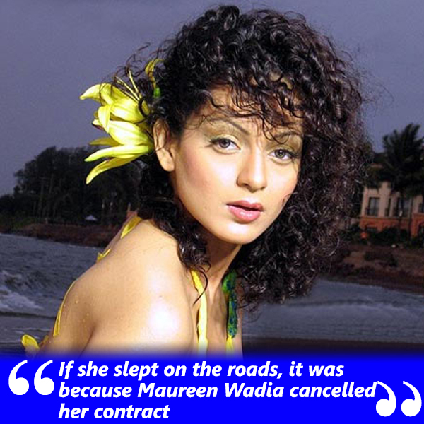 kangana ranaut contract was cancelled by maureen wadia