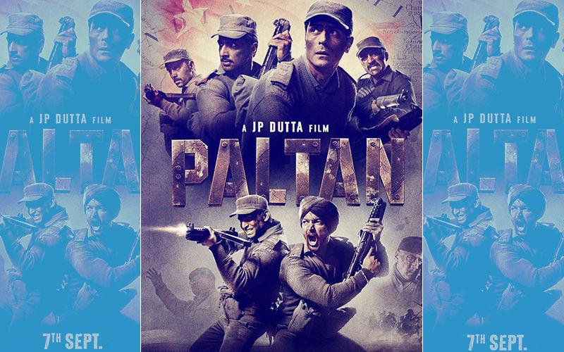 Paltan Trailer Out: JP Dutta's War Drama Looks Set To Give You Goosebumps