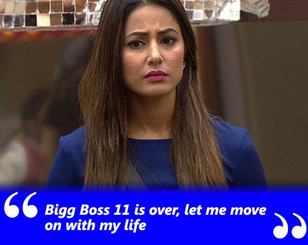 bigg boss 11 is over let me move on with my life