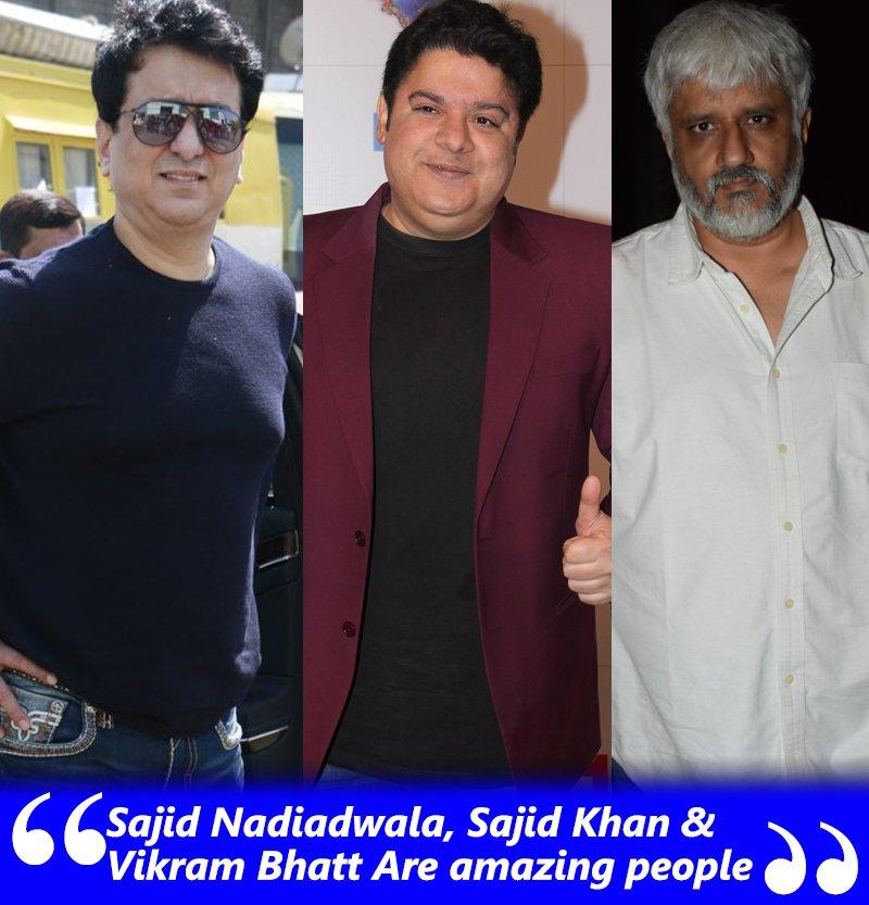 sajid nadiadwala sajid khan and vikram bhatt