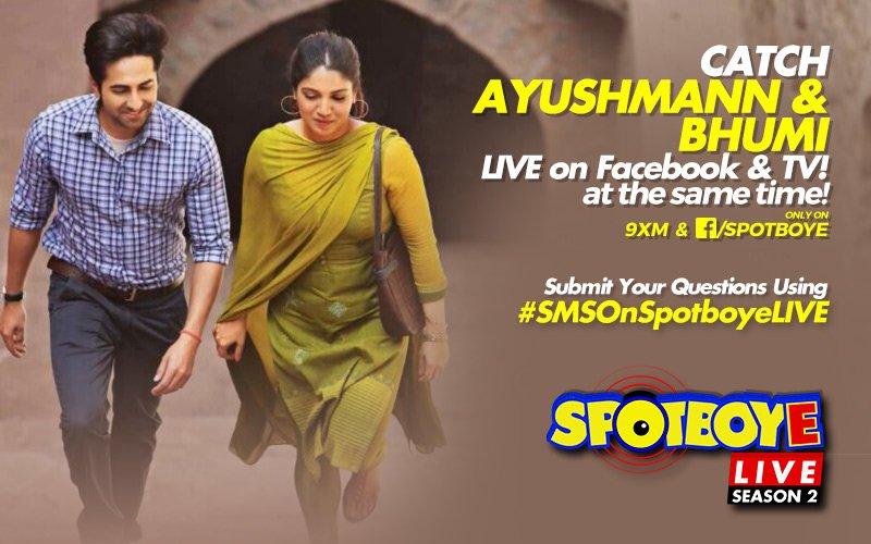 SPOTBOYE LIVE: Bhumi Pednekar & Ayushmann Khurrana Live On Facebook And 9XM