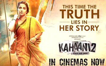 Kahaani 2: Durga Rani Singh – Film Review: A Mother Who Would Do Anything To Keep The Promise She Made To Her Daughter