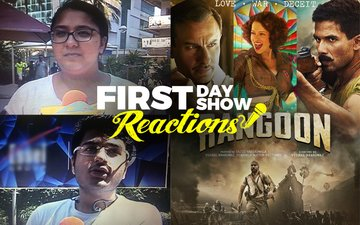 First Day First Show: Shahid-Kangana-Saif Starrer Rangoon Opens To Packed Theatres