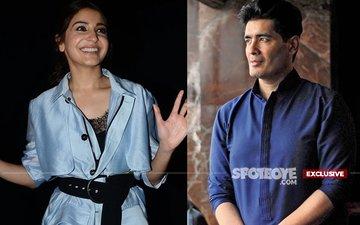 SCOOP: Anushka Sharma To Do Something Special At Manish Malhotra's 50TH Birthday Bash!