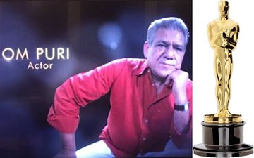 Om Puri Gets A Memoriam Tribute At The Oscars 2017