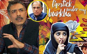 Prakash Jha Lashes Out At Censors After Lipstick Under My Burkha Debacle