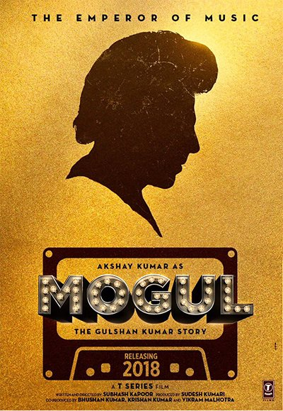 moghul poster akshay kumar to play gulshan kumar
