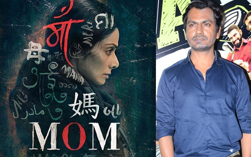 Maa Kaho Ya Mom- Nawazuddin Siddiqui's Hard-Hitting Message In Sridevi's Mom
