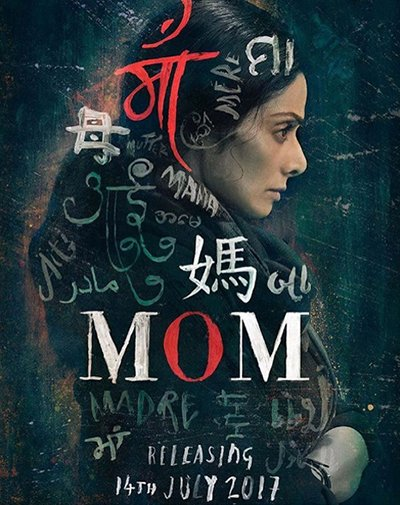 mom poster featuring sridevi in a mother's role