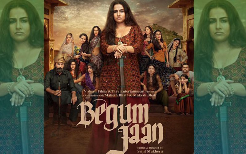 Movie Review: Begum Jaan Just Doesn't Make It To The See-Grade