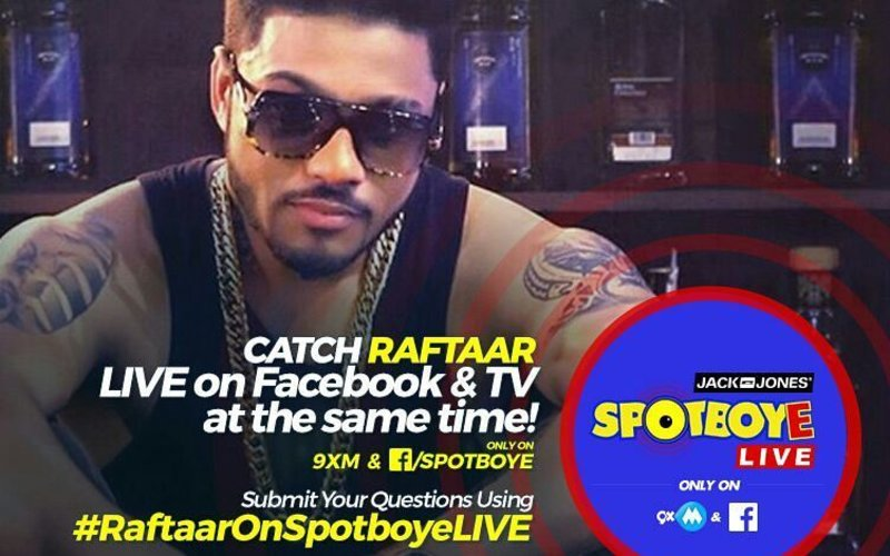 SPOTBOYE LIVE: Rapper Raftaar Live On Facebook And 9XM!