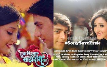 Kavita Barjatya's Ek Rishta Saajhedari Ka To Go Off Air, Fans Start A Petition #SonySaveERSK