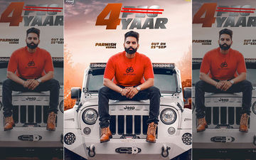 '4 Yaar': Parmish Verma's New Song Playing Exclusively On 9X Tashan