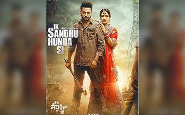 'IK Sandhu Hunda Si' New Poster Starring Gippy Grewal, Neha Sharma Released