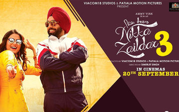 'Nikka Zaildar 3': The Trailer Of Ammy Virk Starrer Is Out Now