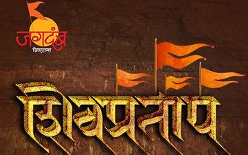 'Shiv Pratap': Dr. Amol Kolhe's 'Jagdamb Creations, Present A Trilogy On Shivaji Maharaj's Life.