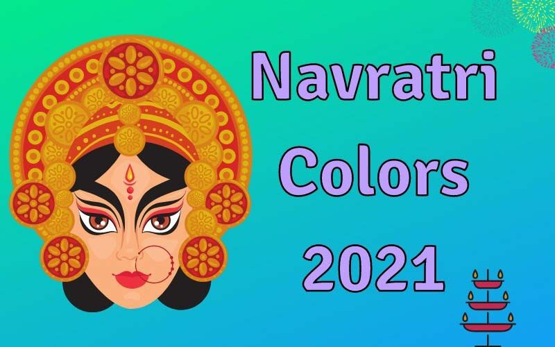 Navratri Colors 2021: List Of Day Wise Colors For 9 Days Of The Festival