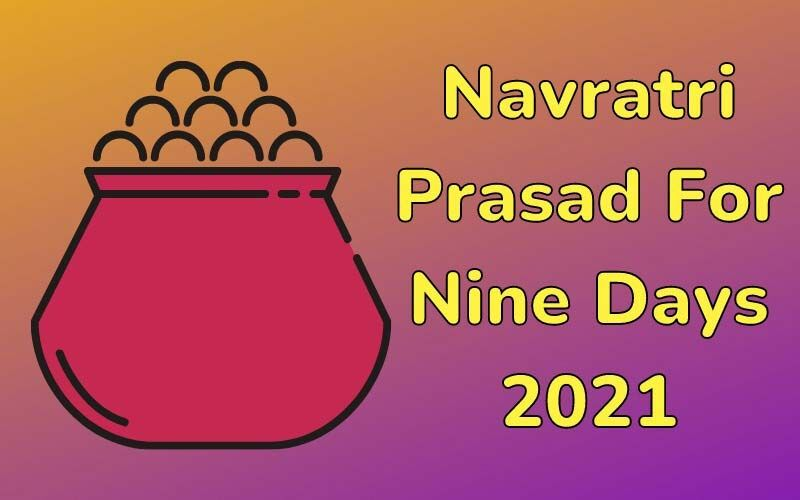Navratri Prasad For Nine Days 2021: These Special Offerings For Goddess Durga Will Make Your Pooja Complete