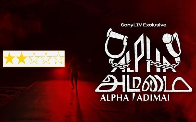 Alpha Adimai Review: Too Persistent And Aggressive