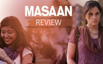 Tenderly Directed, Masaan Is A Beautiful Tale Of Love, Loss, Longing And Closure