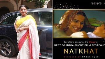 Vidya Balan's Short Film Natkhat Becomes Eligible For Oscar Nomination; Actress Is Over The Moon