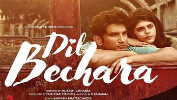 Sushant Singh Rajput's Dil Bechara To Have World TV Premiere On August 9