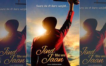 Rajvir Jawanda Starrer 'Jind Jaan' Gets a New Release Date