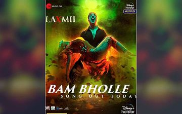 Laxmii Song Bam Bholle: Akshay Kumar Says 'Get Ready To Witness The Most Explosive Song'; Shares An Interesting Poster