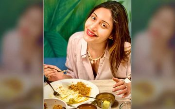 Naagin 5 Actor Surbhi Chandna Enjoys A Mouth-Watering Meal; Squashes 'Not Eating' Rumours And Says 'I Live To Eat'