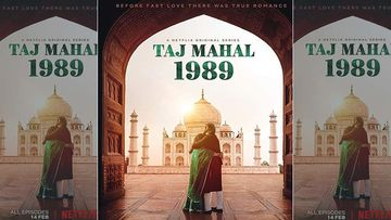 Taj Mahal 1989: Netflix Gears Up For Its Valentine's Day Treat; Watch The Trailer Here