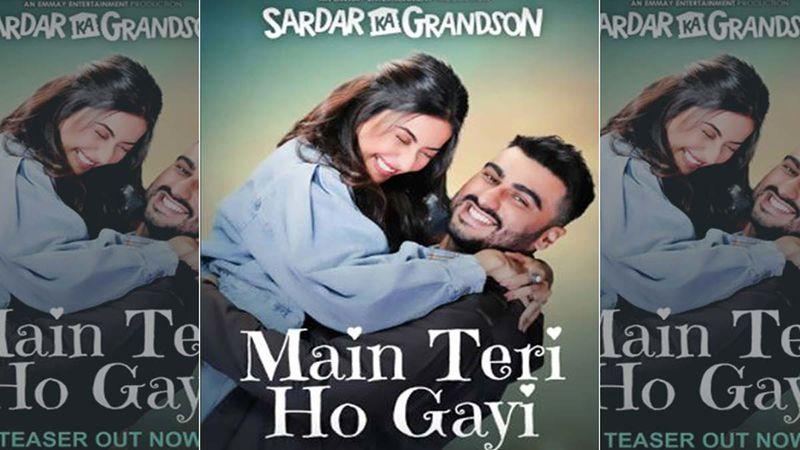 Sardar Ka Grandson Song Main Teri Ho Gayi Teaser Out: Arjun Kapoor, Rakul Preet Singh, Aditi Rao Hydari And John Abraham, Will Take You On A Romantic Journey