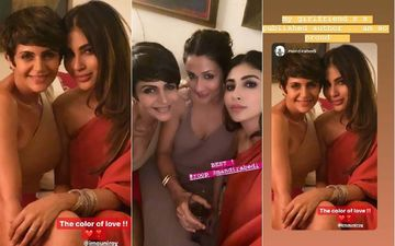 Naagin Star Mouni Roy's Night Out With GF Mandira Bedi; Both Sport Smoky Eyes - We Like