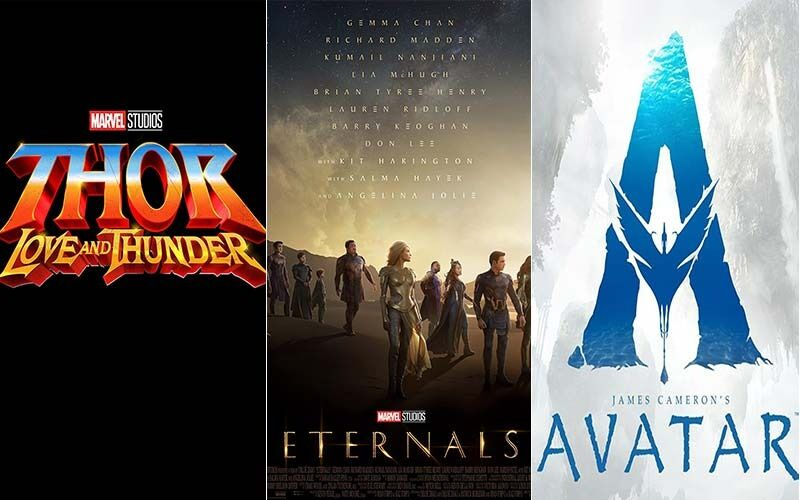 Thor-Love And Thunder, Marvel Eternals, Avatar 2 And Other Hollywood Movies Get Their India Release Dates