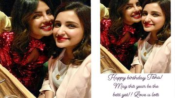 Priyanka Chopra Wishes Lots Of Love And Best Year Ahead To Parineeti Chopra On Her Birthday