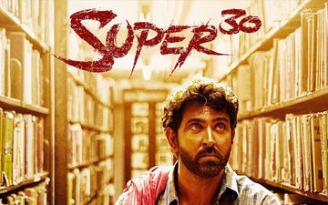 Super 30 Box-Office Collection Day 10: Hrithik Roshan's Film All Set To Enter The 100 Crore Club