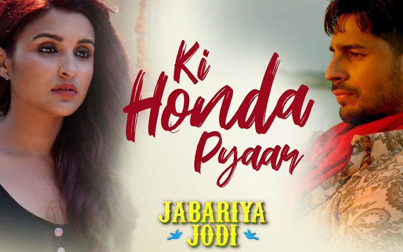 Jabariya Jodi Song, Ki Honda Pyar: Arijit Singh Yet Again Masters A Break-Up Number