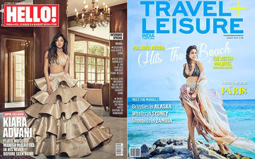 Kiara Advani And Malaika Arora Create Storm On The August Issues Of Hello And Travel+Leisure Magazines