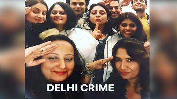 Delhi Crime Team Celebrates Virtually For Their Big Win At International Emmy Awards 2020