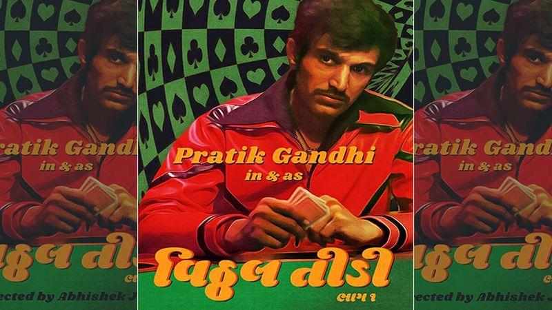 OHO Gujarati, OTT Platform Dedicated To Gujarati Content Launches The First Look Of Pratik Gandhi's From New Web Series Vitthal Teedi
