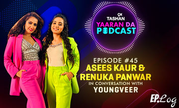 9X Tashan Yaaran Da Podcast: Episode 45 With Asees Kaur & Renuka Panwar
